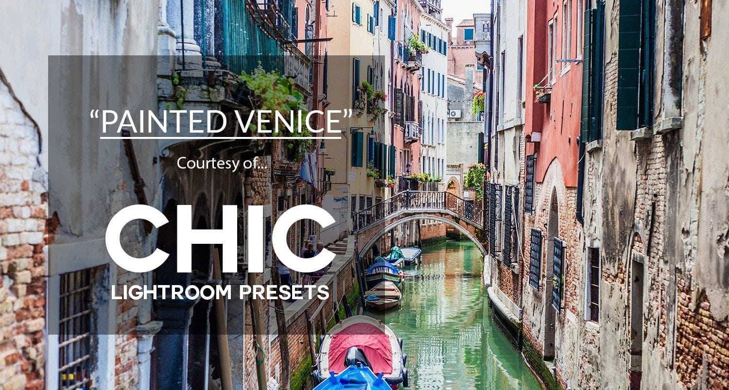 Free Lightroom Preset Painted Venice Preset