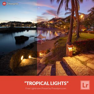 Free-Lightroom-Preset-Tropical-Lights