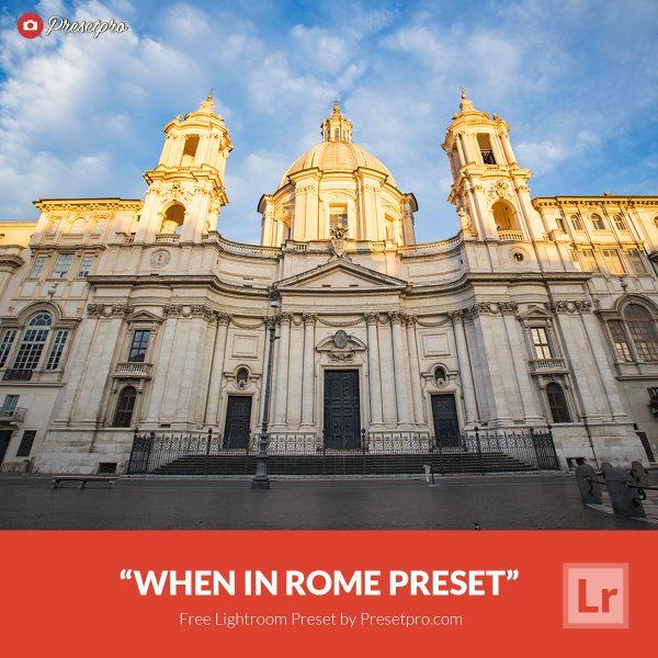 Free-Lightroom-Preset-When-In-Rome